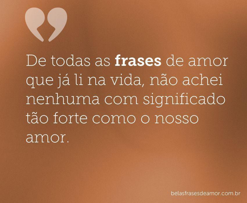 """Frases De Amor Para Namorada Com Todas: """"De Todas As Frases De Amor Que Já Li Na Vida, Não Achei"""