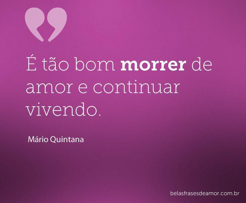 """Boa Noite Mario Quintana: """"É Tão Bom Morrer De Amor E Continuar"""