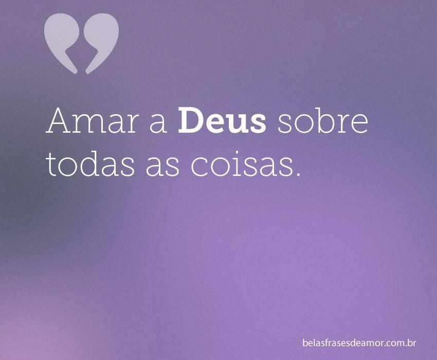 """Amar A Deus Sobre Todas As"