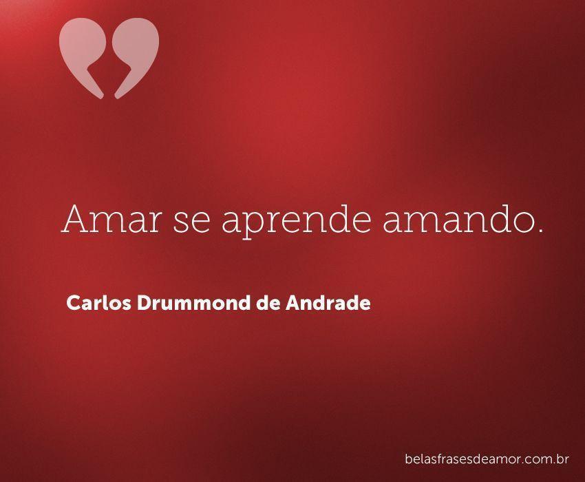 "Frases De Amor Curtas: ""Amar Se Aprende"