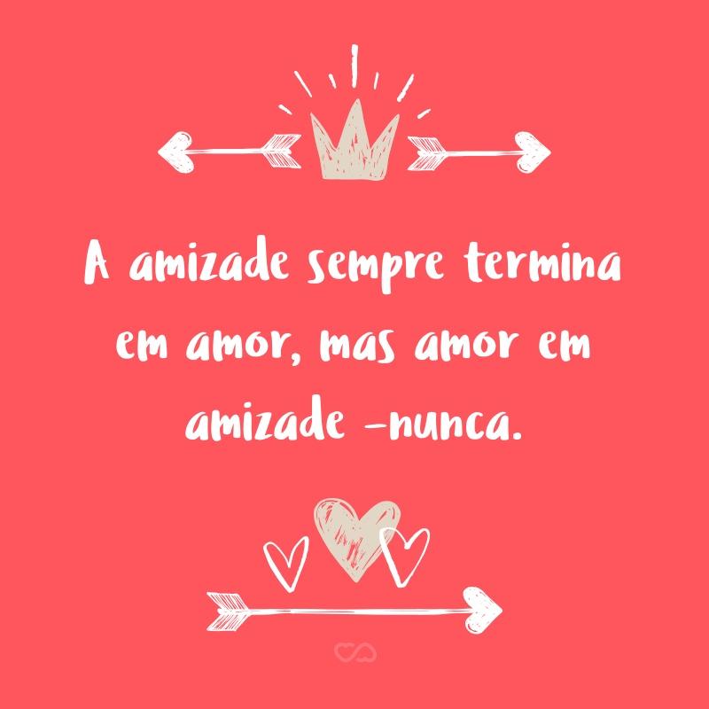 Frases De Amor E Amizade