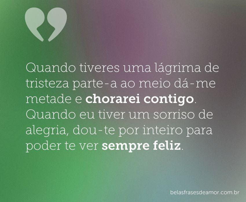 """Frases De Amor Sofrimento E Tristeza à Distância: """"Quando Tiveres Uma Lágrima De Tristeza, Parte-a Ao Meio"""