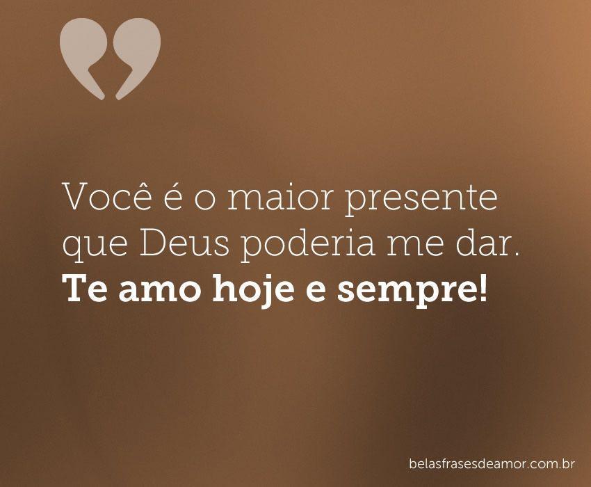 """Você é Um Presente De Deus Te Amo Mãe: """"Você é O Maior Presente Que Deus Poderia Me Dar. Te Amo"""