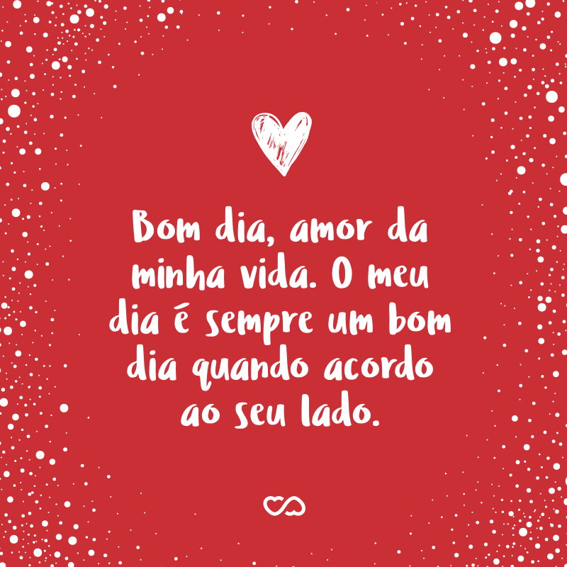 Frases De Bom Dia Com Amor Página 2 De 3