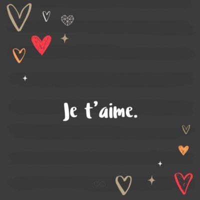 Frase de Amor - Je t'aime. (Eu te amo)